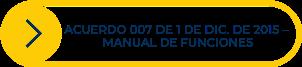 Botón amarillo con texto azul, acuerdo 007, Manual de funciones