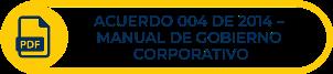 Botón amarillo con icono y texto Acuerdo 004 de 2014, Manual de gobierno corporativo