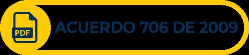 Botón amarillo con texto del Acuerdo 706 de 2009