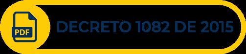 Botón amarillo con texto de Decreto 1082 de 2015